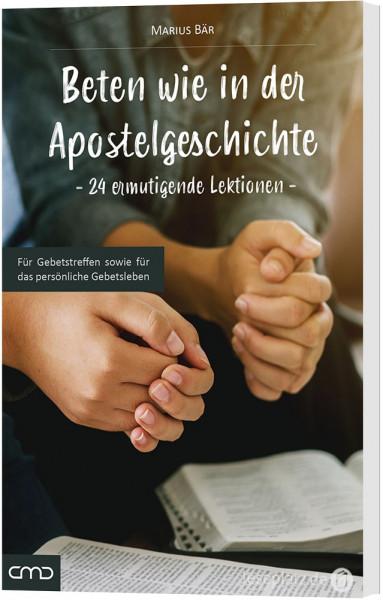 Beten wie in der Apostelgeschichte