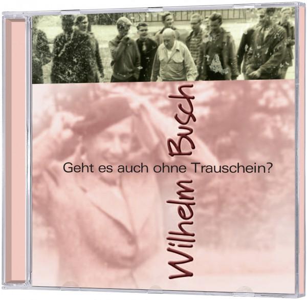 Geht es auch ohne Trauschein? - CD
