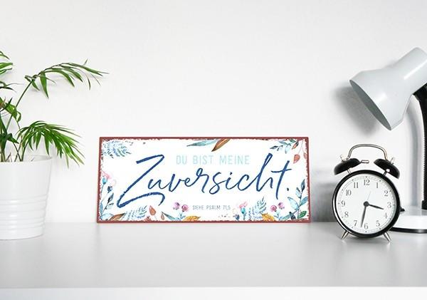 """Metallschild """"Zuversicht"""""""