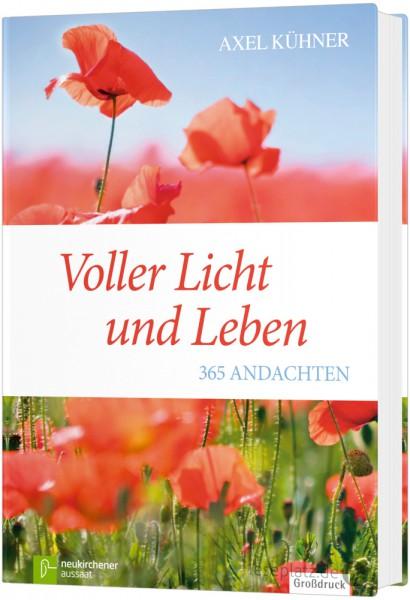 Voller Licht und Leben - 365 Andachten