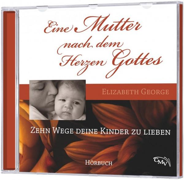 Eine Mutter nach dem Herzen Gottes - Hörbuch (MP3-CD)