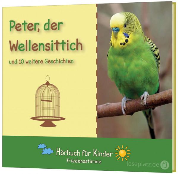 Peter, der Wellensittich - Hörbuch