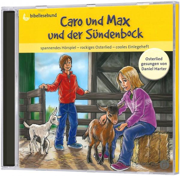 Caro und Max und der Sündenbock - CD