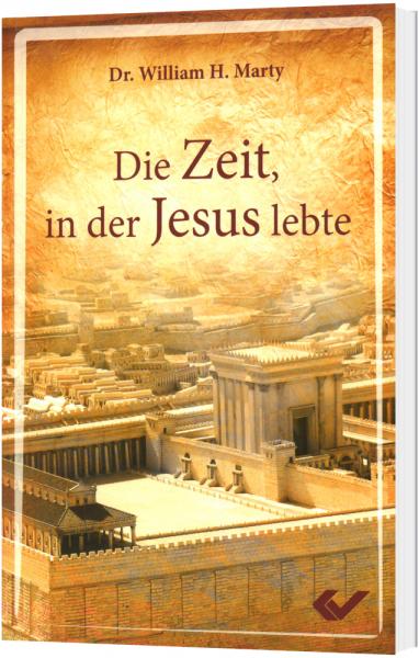 Die Zeit, in der Jesus lebte