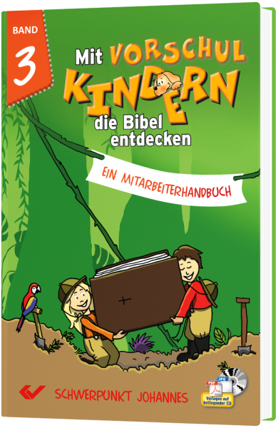 Mit Vorschulkindern die Bibel entdecken - Band 3