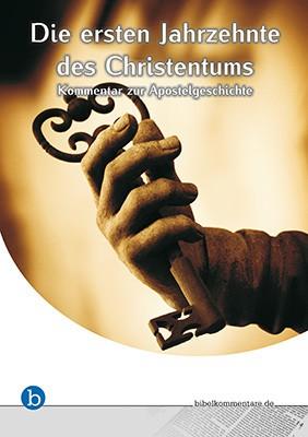 Die ersten Jahrzehnte des Christentums