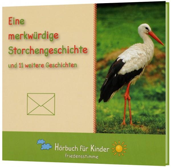 Eine merkwürdige Storchengeschichte - Hörbuch