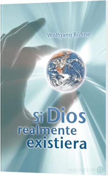 Wenn Gott wirklich wäre ... - spanisch