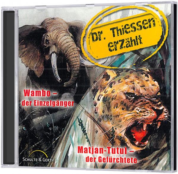 Wambo - der Einzelgänger / Matjan-Tutul - der Gefürchtete - CD