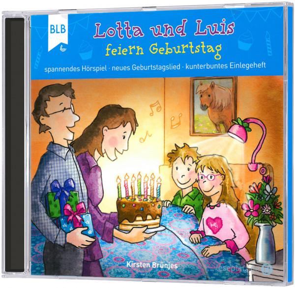 Lotta und Luis feiern Geburtstag - CD