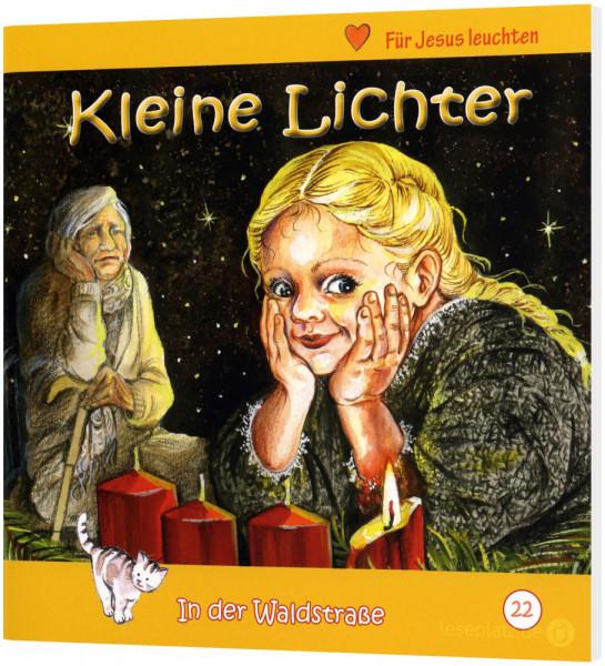 Kleine Lichter (22) In der Waldstraße - Heft 22