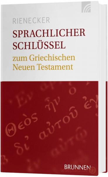 Sprachlicher Schlüssel zum Griechischen Neuen Testament