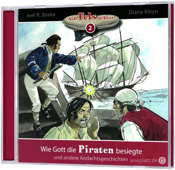 Wie Gott die Piraten besiegte (2) - Hörbuch