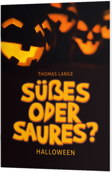 Halloween Spruch SГјГџes Oder Saures