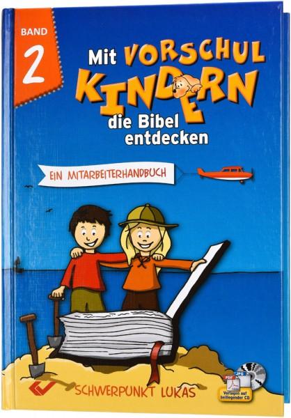 Mit Vorschulkindern die Bibel entdecken - Band 2