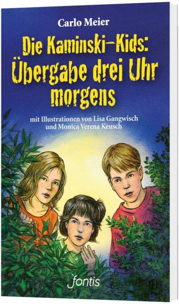 Die Kaminski-Kids (1) Taschenbuch: Übergabe drei Uhr morgens