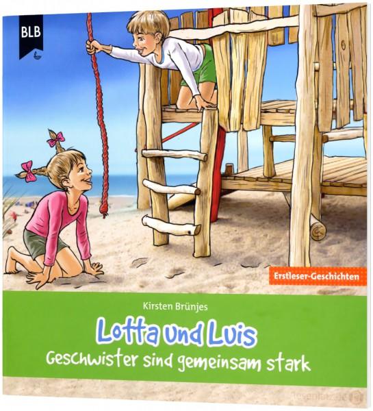 Lotta und Luis - Geschwister sind gemeinsam stark (Heft)