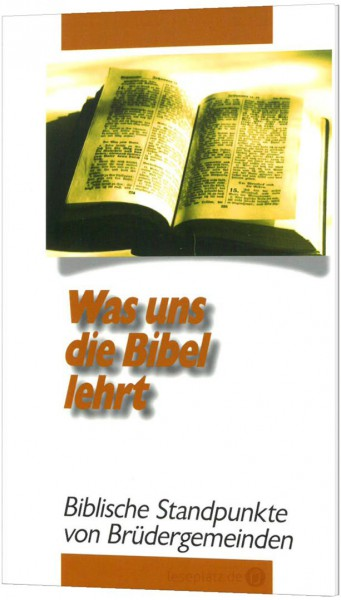 Was uns die Bibel lehrt