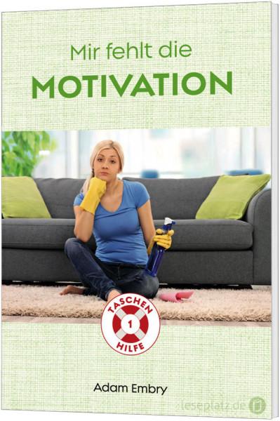 Mir fehlt die Motivation (1)