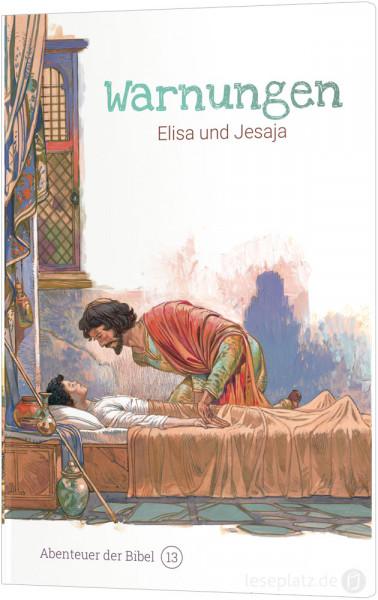 Warnungen – Elisa und Jesaja (13)