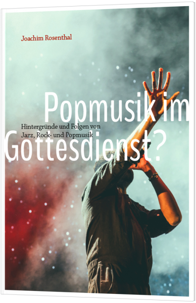 Popmusik im Gottesdienst?