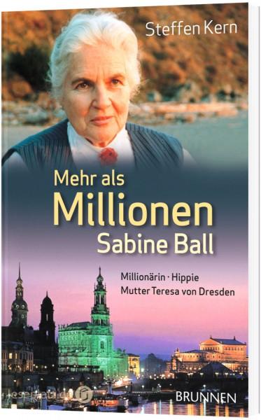 Mehr als Millionen - Sabine Ball