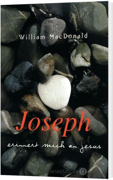 Joseph erinnert mich an Jesus