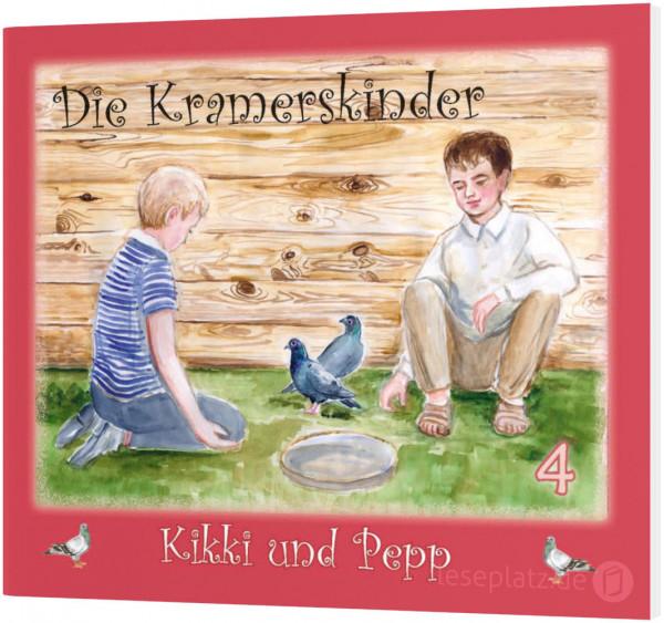 Die Kramerskinder 4 - Kikki und Pepp