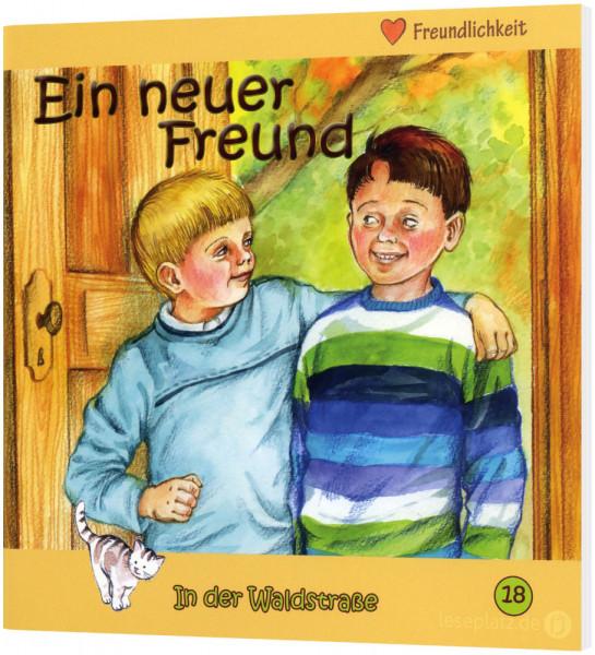 Ein neuer Freund (18) In der Waldstraße - Heft 18