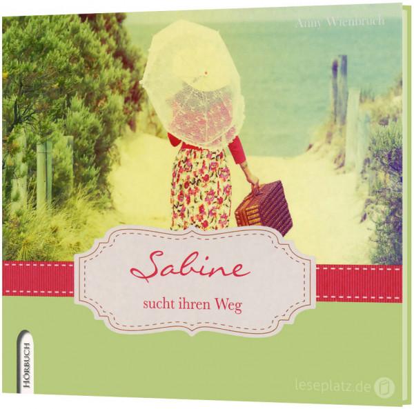 Sabine sucht ihren Weg - Hörbuch