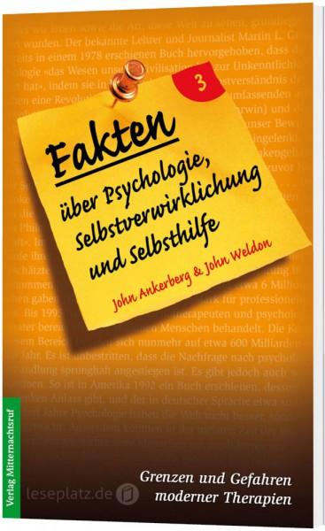 Fakten über Psychologie, Selbstverwirklichung und Selbsthilfe
