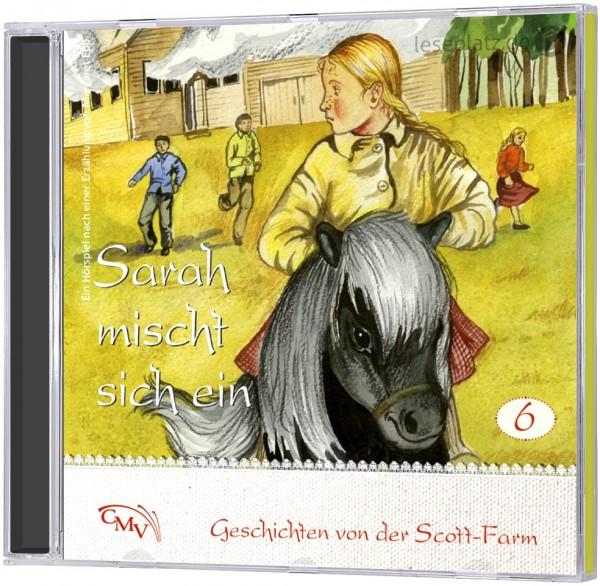 Sarah mischt sich ein (6) - CD