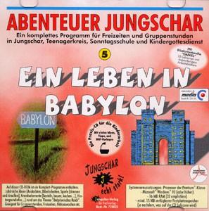 Ein Leben in Babylon - CD-ROM Abenteuer Jungschar 5