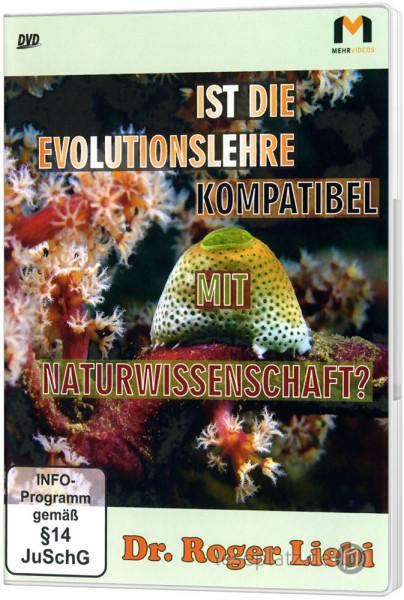 Ist die Evolutionslehre kompatibel mit Naturwissenschaft? - DVD