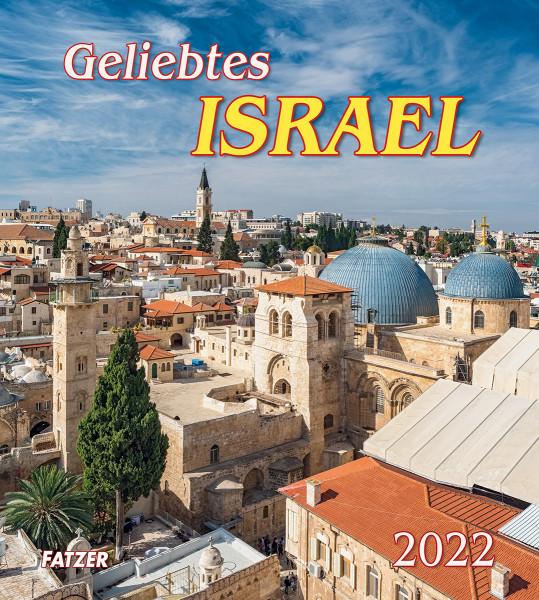 Geliebtes Israel 2022- Wandkalender