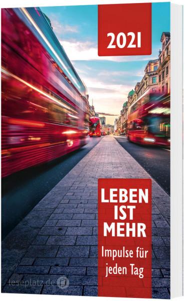 Leben ist mehr 2021 - Paperback