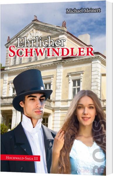 Ehrlicher Schwindler (3)