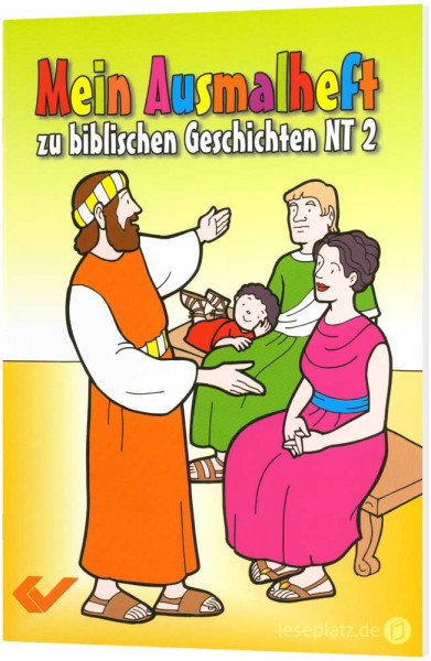 Mein Ausmalheft zu biblischen Geschichten - NT 2