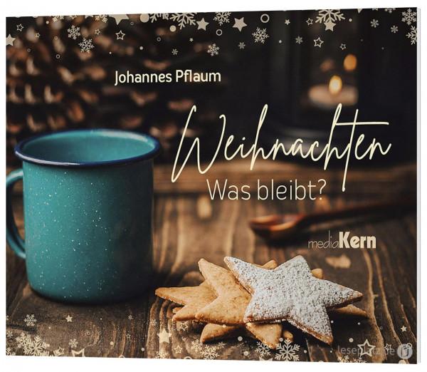 Weihnachten - Was bleibt?