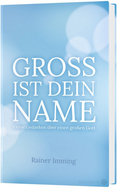Gross ist dein Name Andachtsbuch