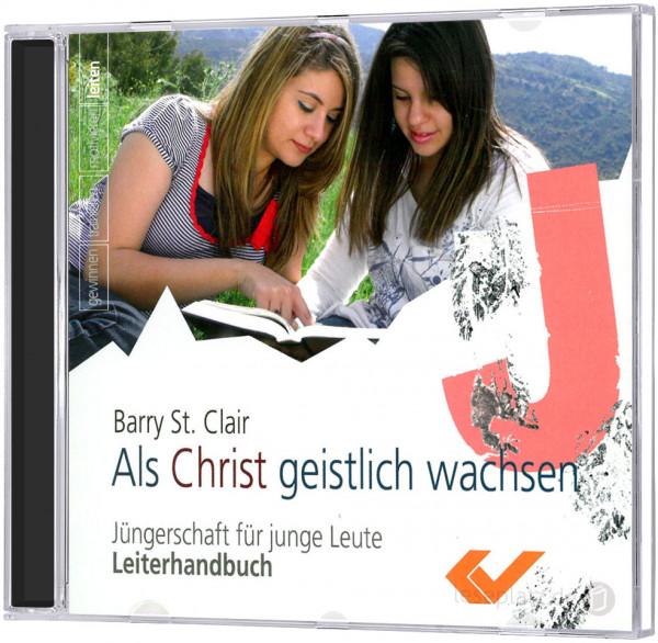 Als Christ geistlich wachsen - CD-ROM