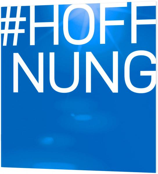 #HOFFNUNG