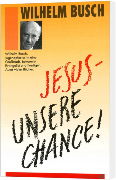 Jesus - unsere Chance! (VPE = 20 Exemplare)