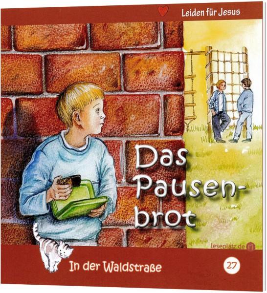 Das Pausenbrot (27) In der Waldstraße - Heft 27