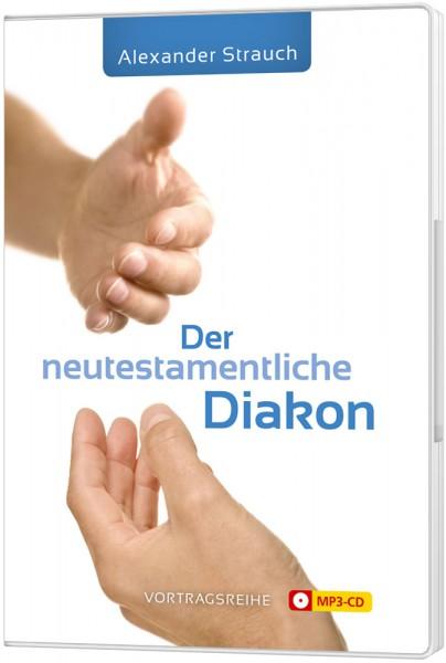 Der neutestamentliche Diakon (MP3-CD)