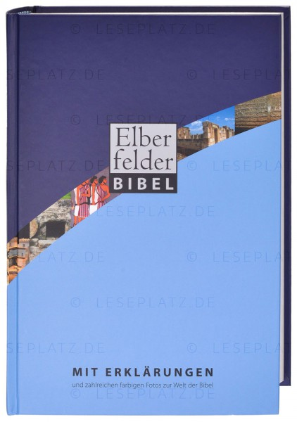 Elberfelder Bibel 2006 mit Erklärungen Hardcover illustriert