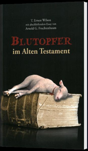 Blutopfer im Alten Testament