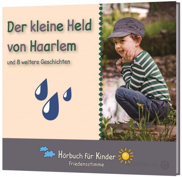 Der kleine Held von Haarlem - Hörbuch