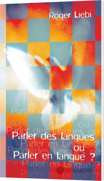 Sprachenreden oder Zungenreden - französisch
