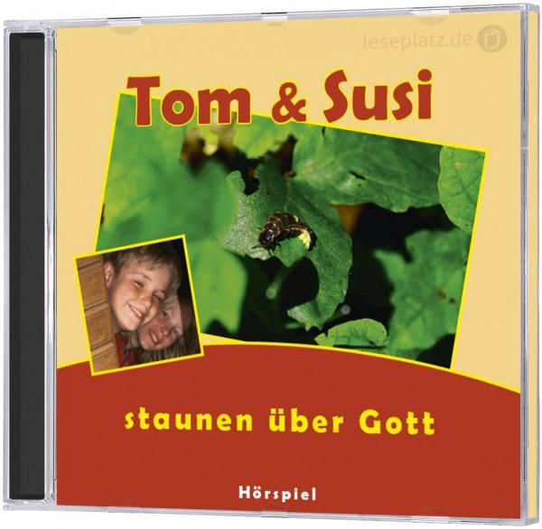 Tom und Susi staunen über Gott - CD